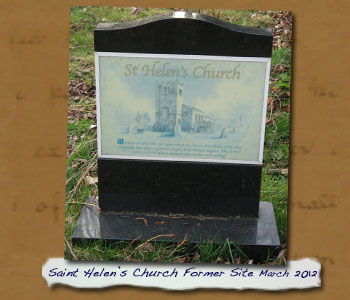 Original Saint Helens Church Site Plaque in 2012 - Click On This for Larger Image (Opens in New Window)