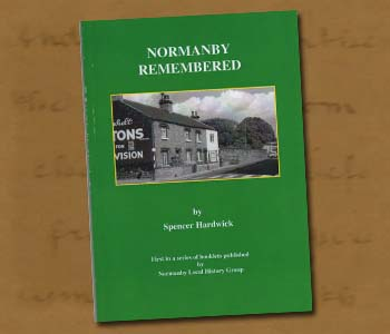 Normanby LHG Booklet 1 - Normanby Remembered